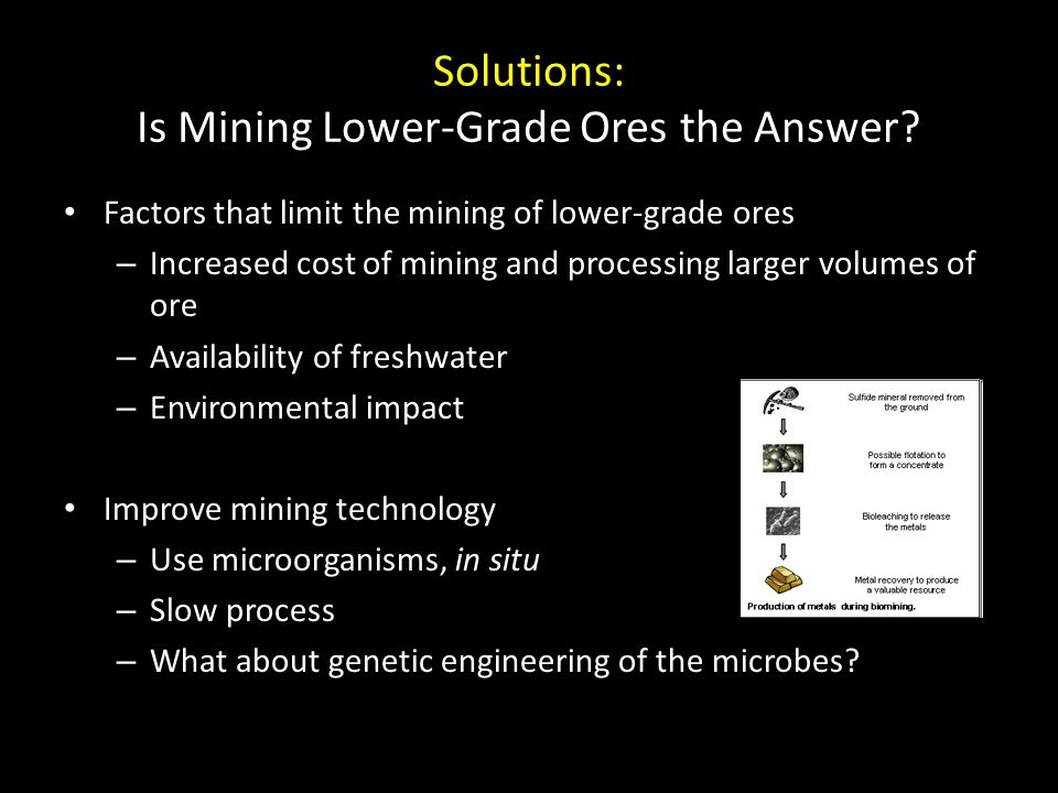 Solutions: Is Mining Lower-Grade Ores the Answer