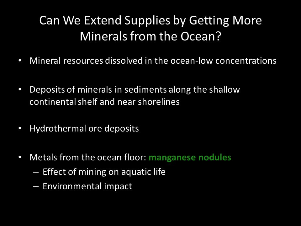 Can We Extend Supplies by Getting More Minerals from the Ocean