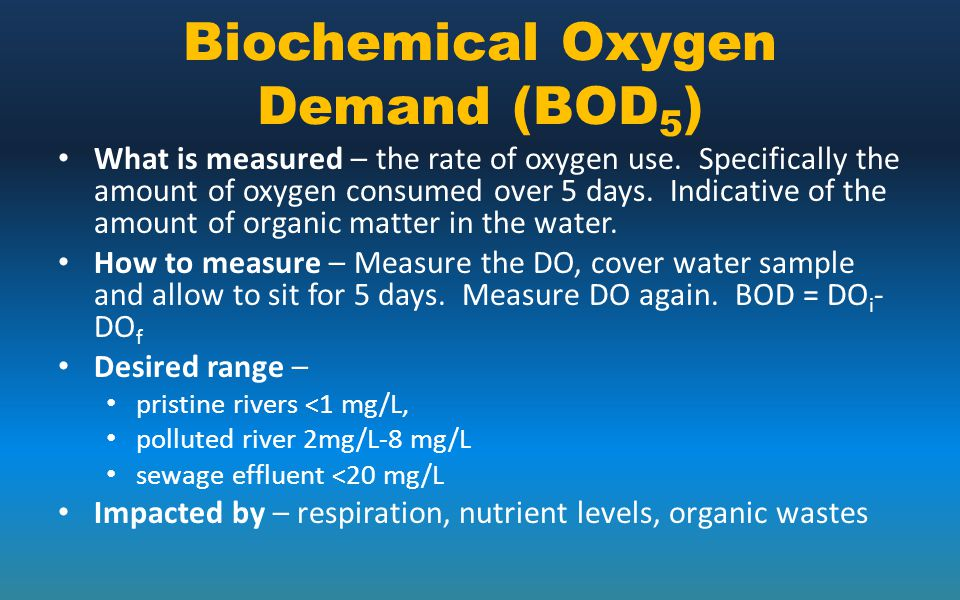 Biochemical Oxygen Demand (BOD5)