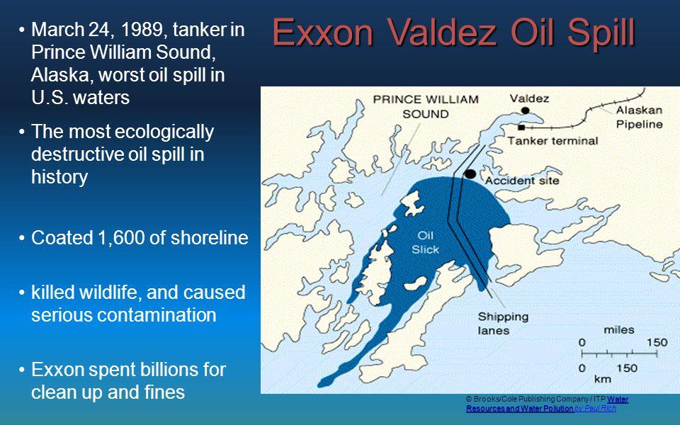 Exxon Valdez Oil Spill March 24, 1989, tanker in Prince William Sound, Alaska, worst oil spill in U.S. waters.
