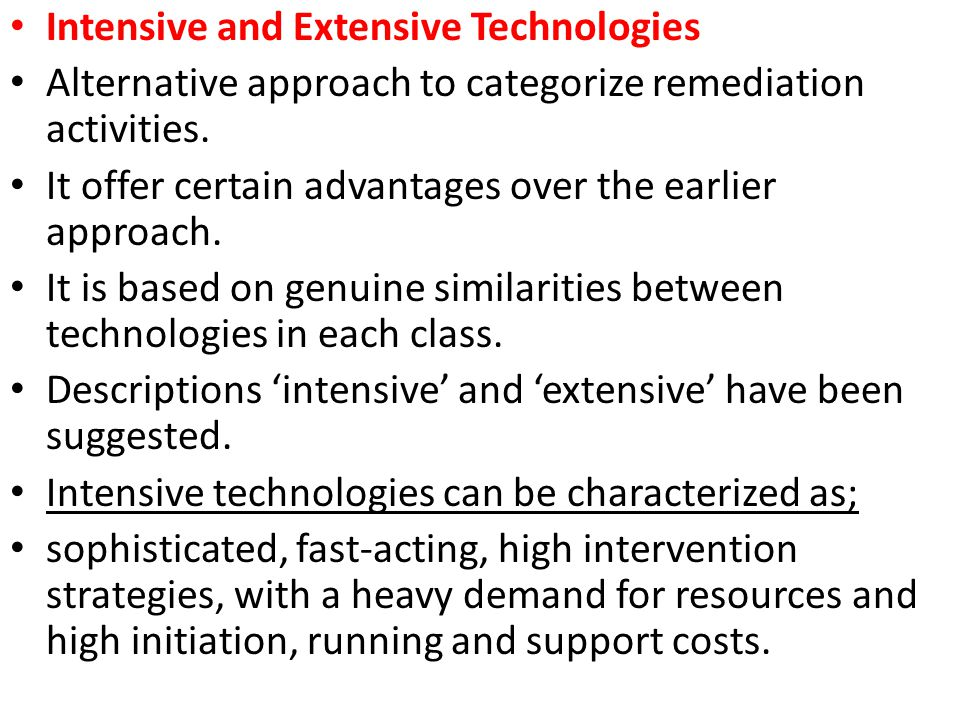 Intensive and Extensive Technologies
