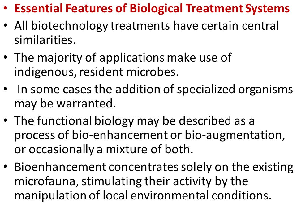 Essential Features of Biological Treatment Systems