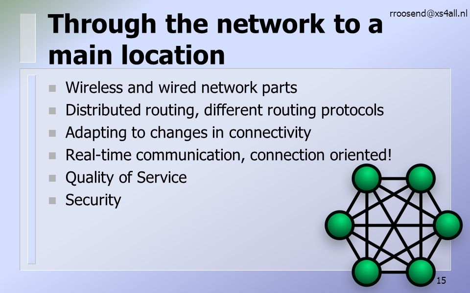 Through the network to a main location