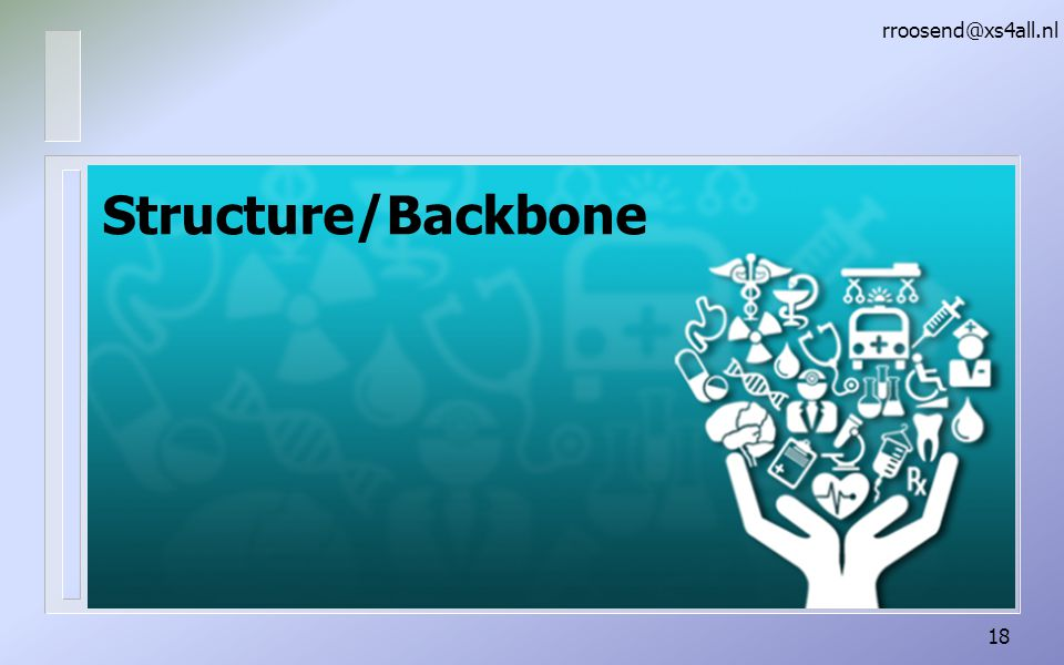 rroosend@xs4all.nl Structure/Backbone