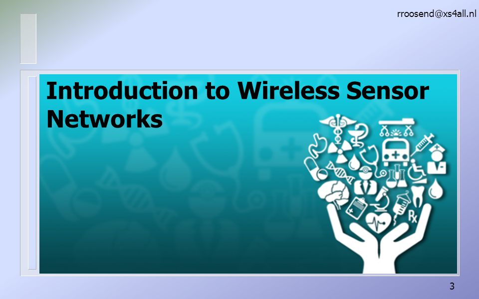 Introduction to Wireless Sensor Networks