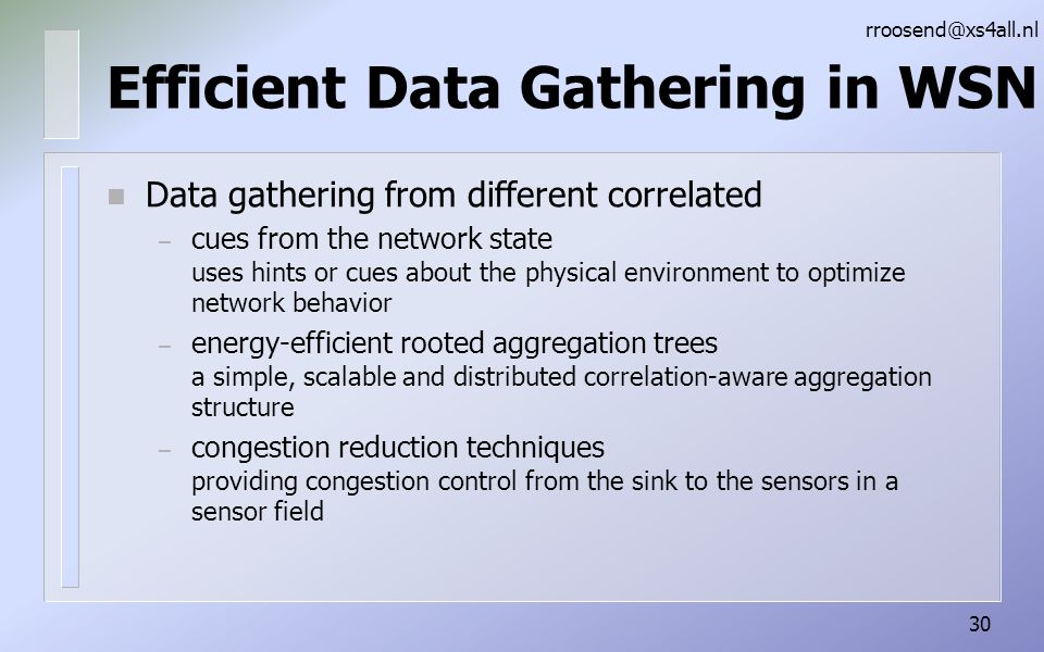 Efficient Data Gathering in WSN