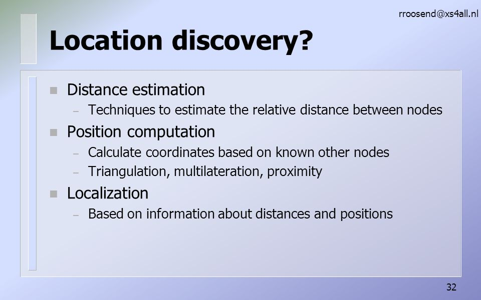Location discovery Distance estimation Position computation