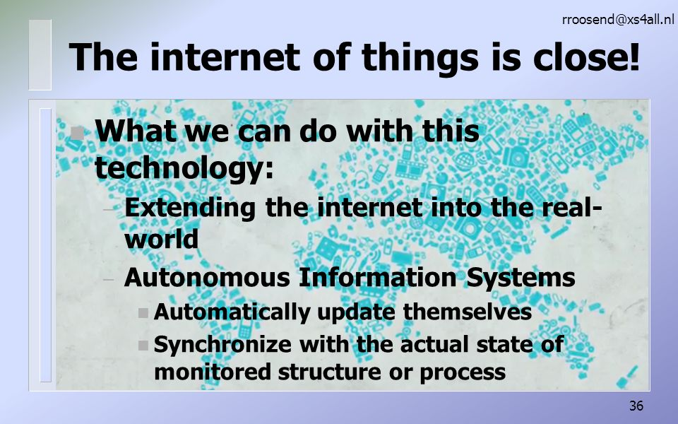 The internet of things is close!