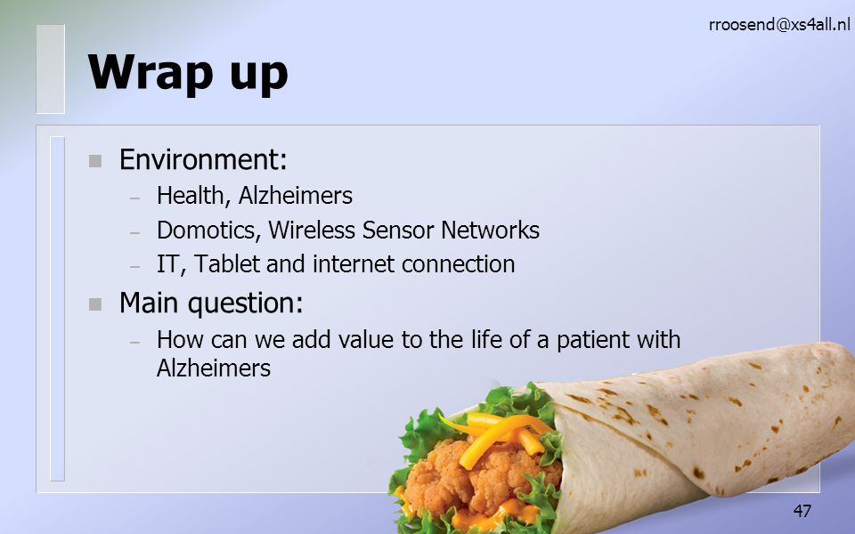 Wrap up Environment: Main question: Health, Alzheimers