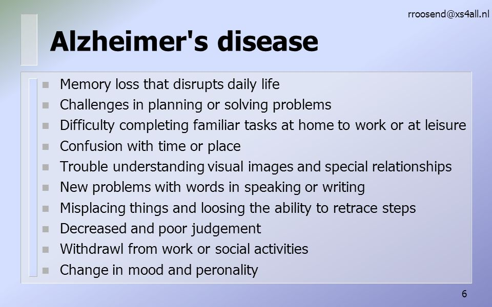 Alzheimer s disease Memory loss that disrupts daily life
