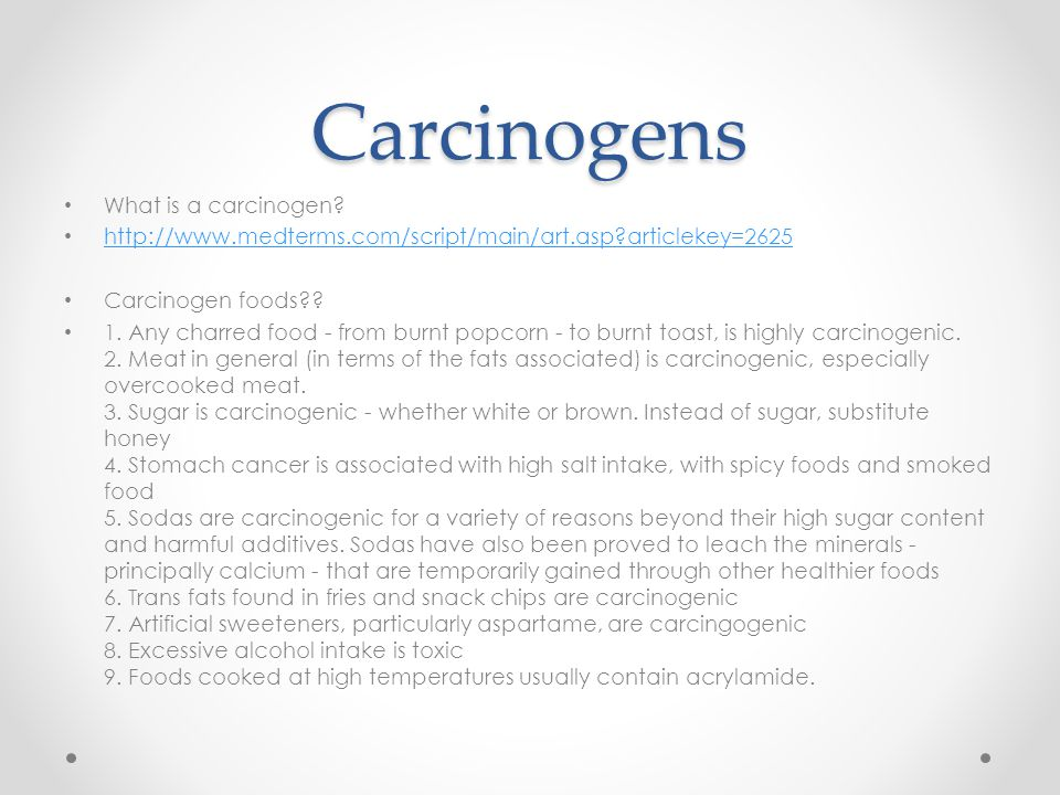 Carcinogens What is a carcinogen