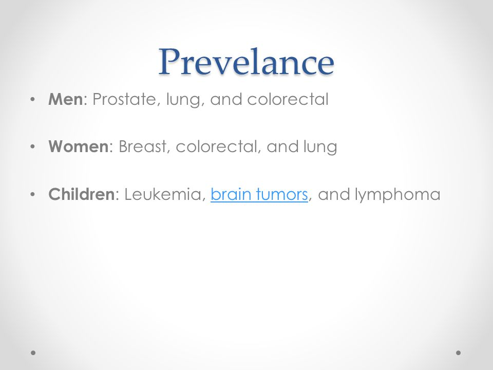 Prevelance Men: Prostate, lung, and colorectal
