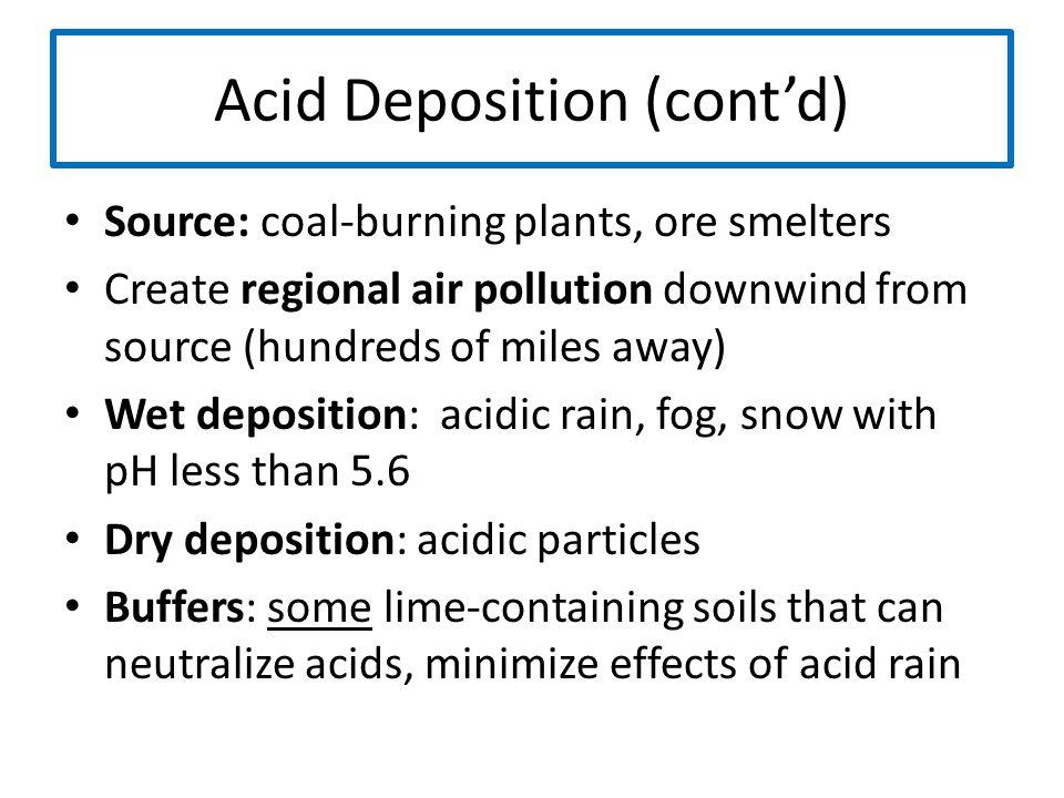 Acid Deposition (cont'd)