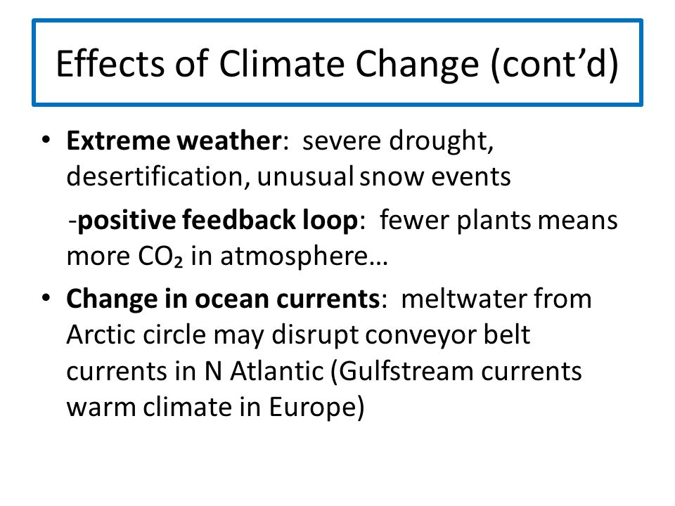 Effects of Climate Change (cont'd)