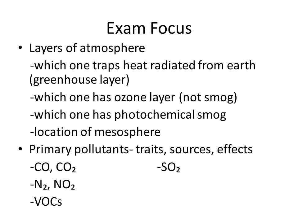 Exam Focus Layers of atmosphere