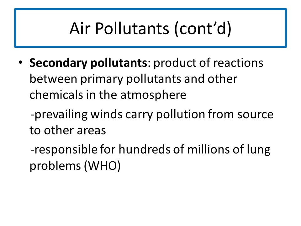 Air Pollutants (cont'd)