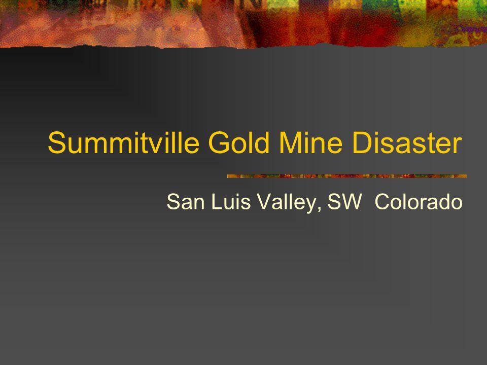 Summitville Gold Mine Disaster