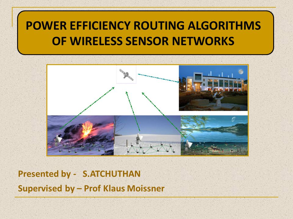 POWER EFFICIENCY ROUTING ALGORITHMS OF WIRELESS SENSOR NETWORKS