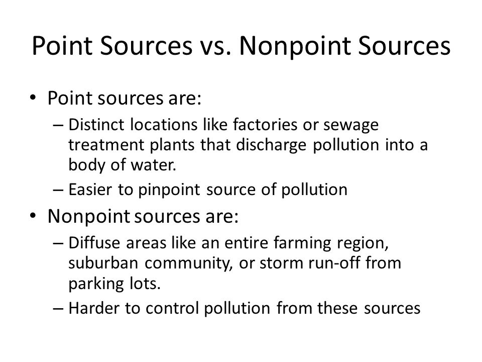 Point Sources vs. Nonpoint Sources