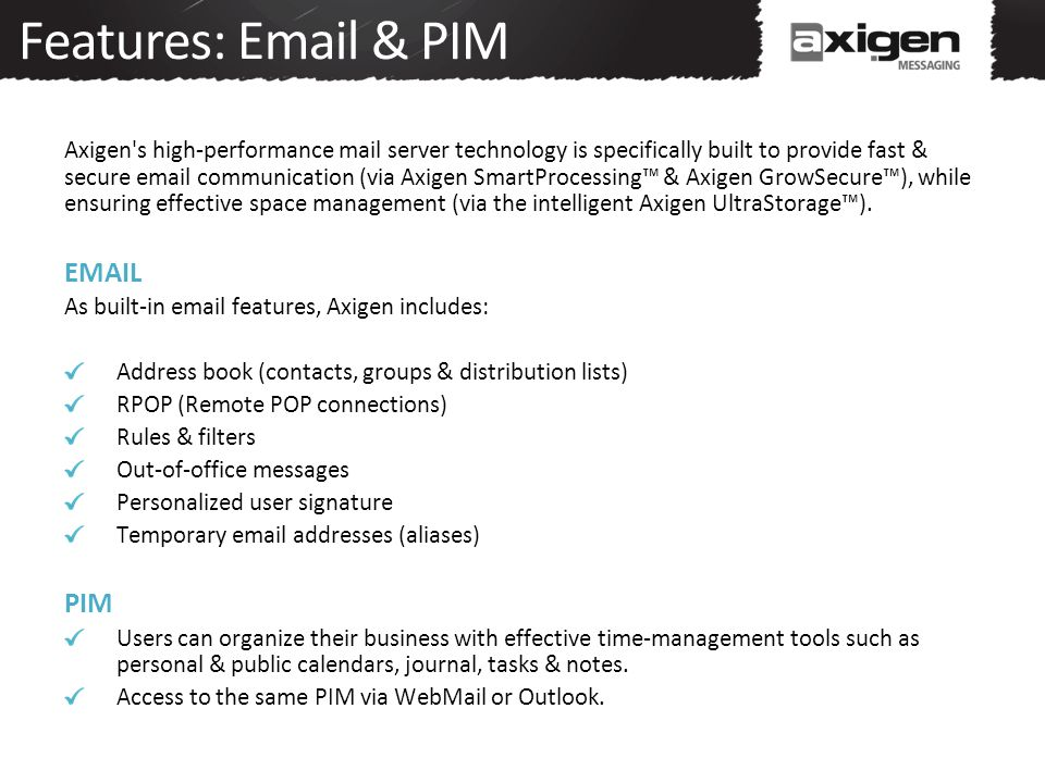 Features: Email & PIM EMAIL PIM