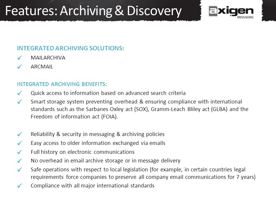 Features: Archiving & Discovery