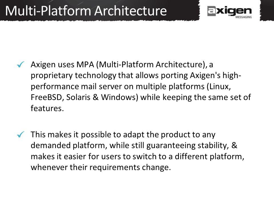 Multi-Platform Architecture