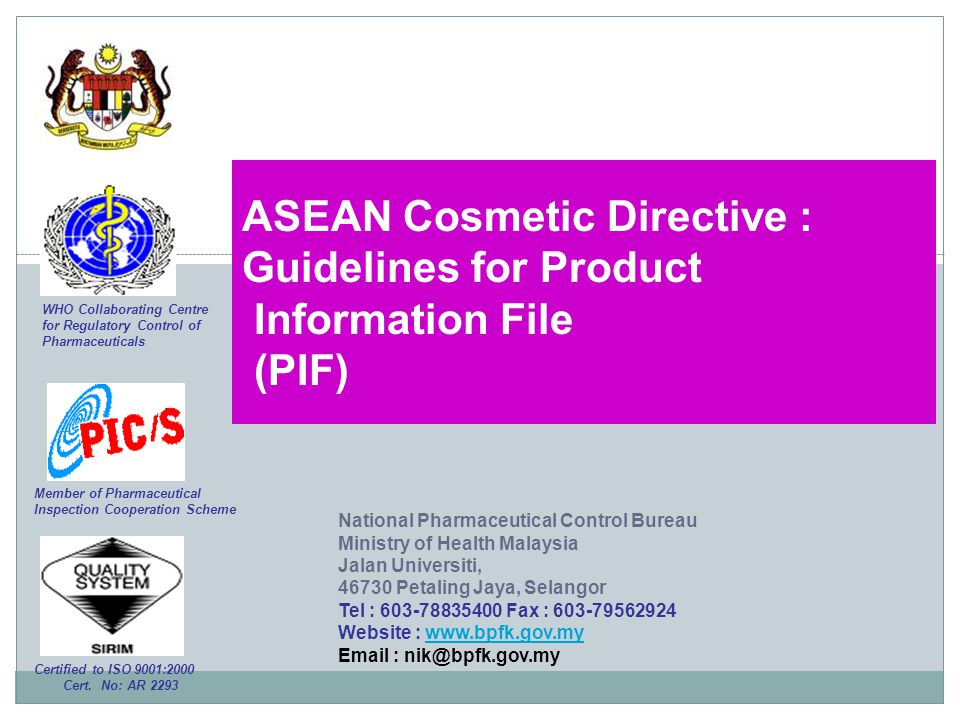 ASEAN Cosmetic Directive : Guidelines for Product Information File