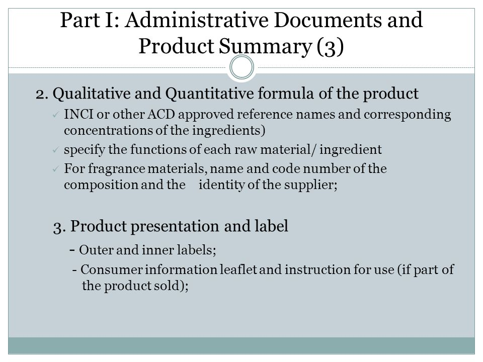 Part I: Administrative Documents and Product Summary (3)