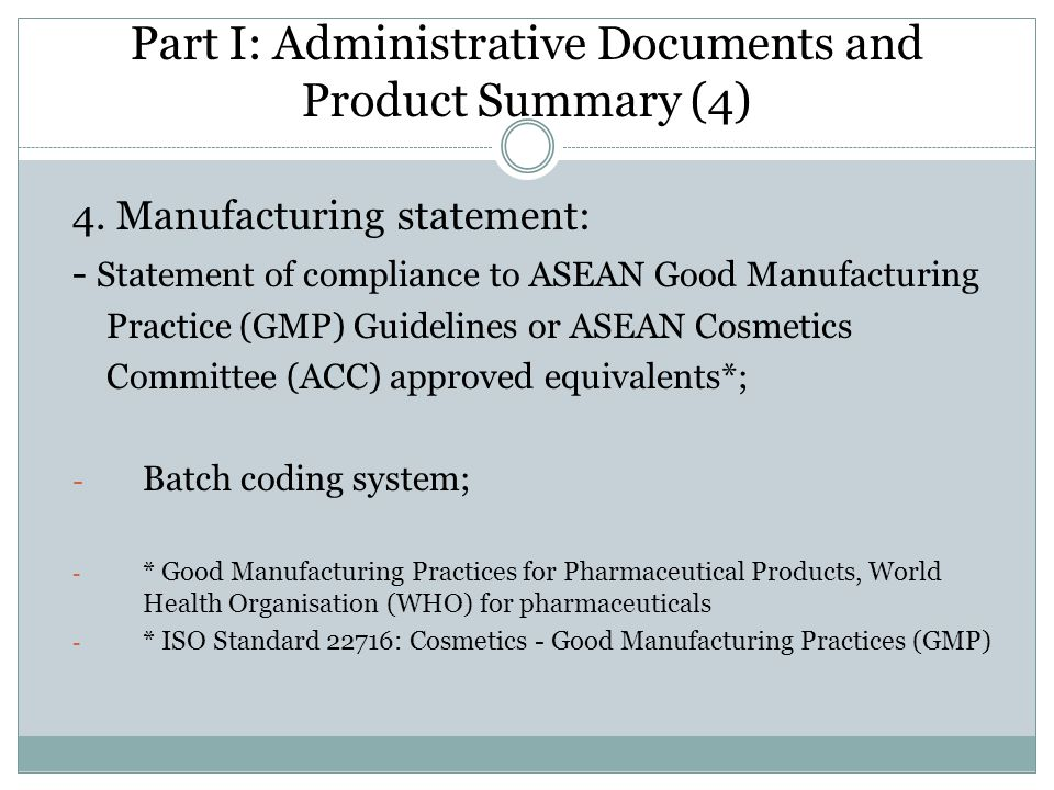 Part I: Administrative Documents and Product Summary (4)