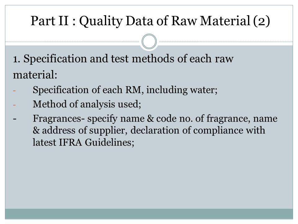 Part II : Quality Data of Raw Material (2)