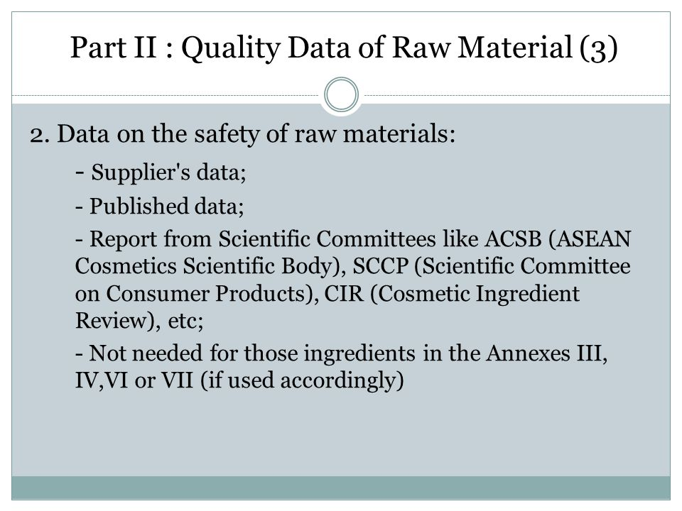 Part II : Quality Data of Raw Material (3)