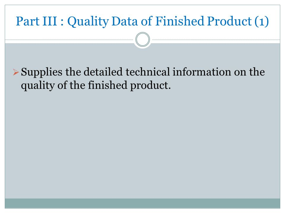 Part III : Quality Data of Finished Product (1)