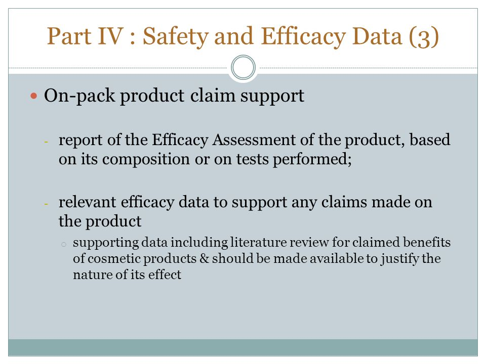 Part IV : Safety and Efficacy Data (3)