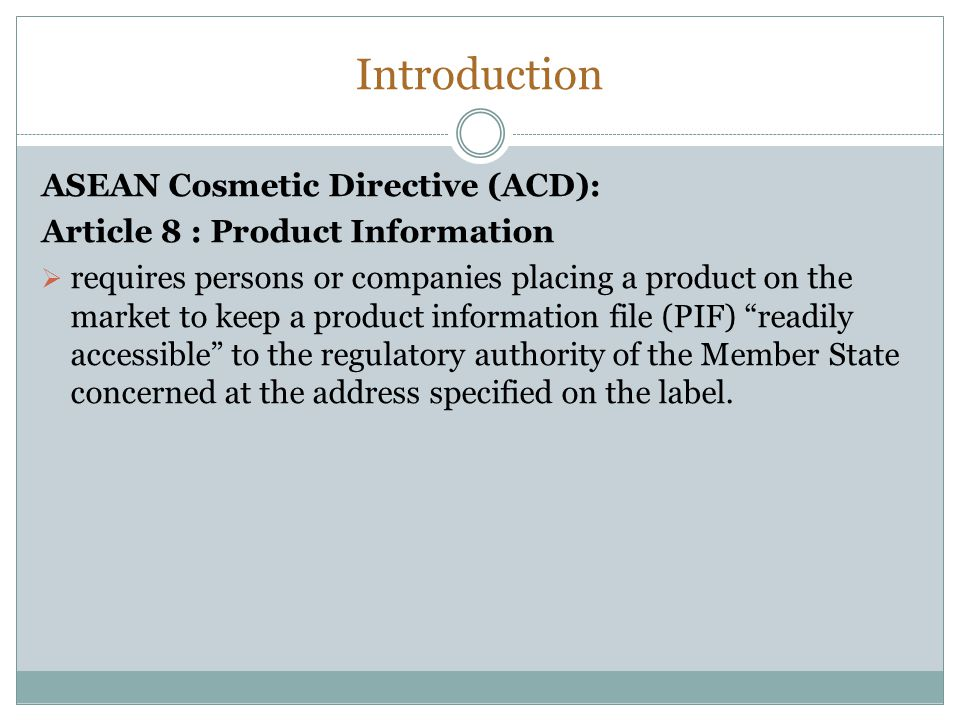 Introduction ASEAN Cosmetic Directive (ACD):