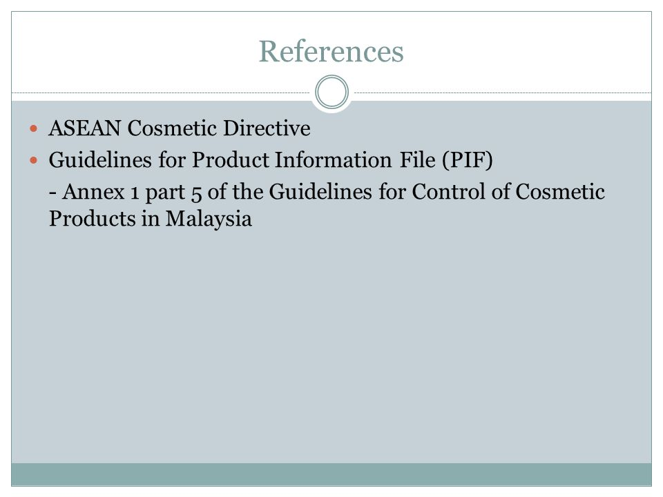 References ASEAN Cosmetic Directive