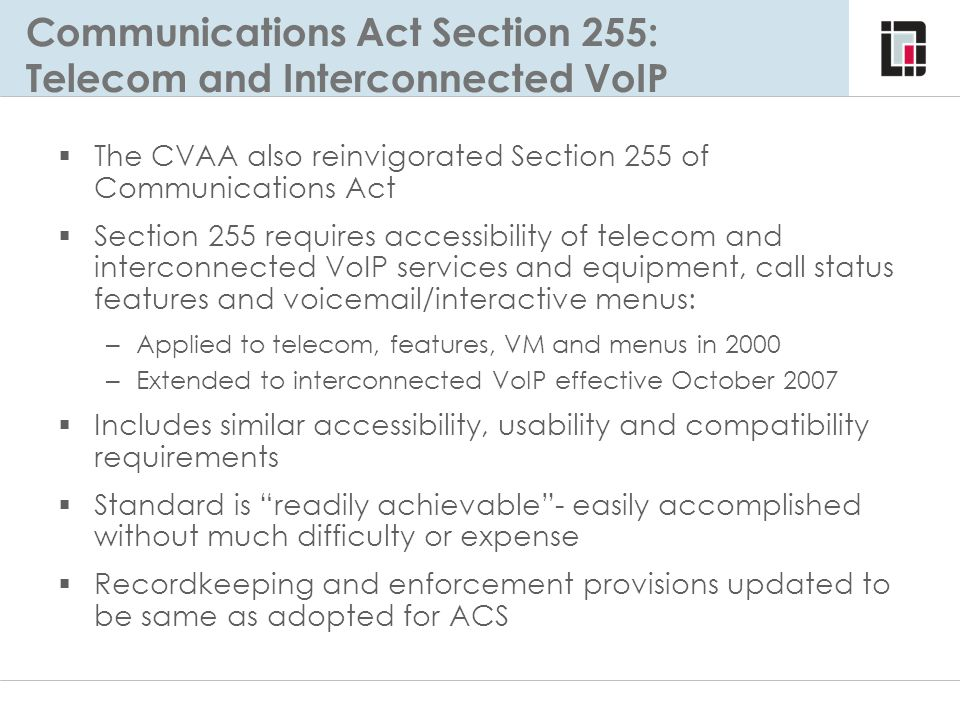 Communications Act Section 255: Telecom and Interconnected VoIP