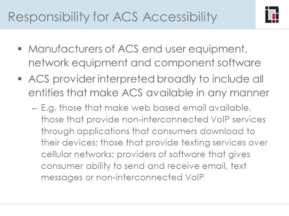 Responsibility for ACS Accessibility
