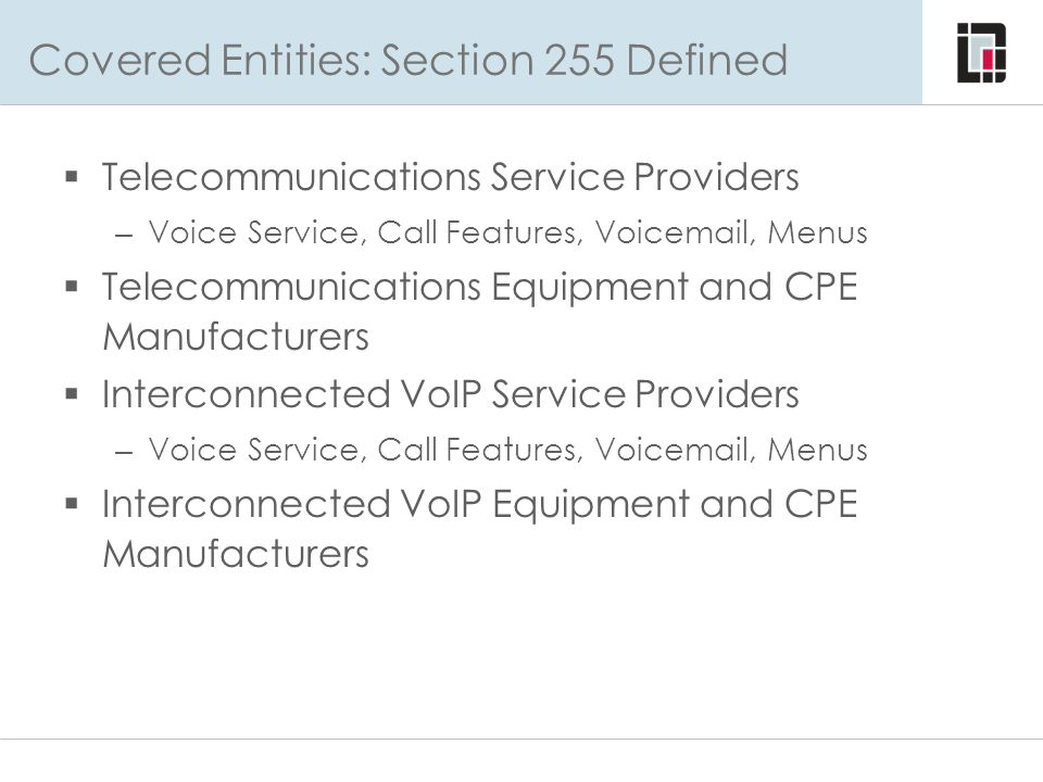 Covered Entities: Section 255 Defined