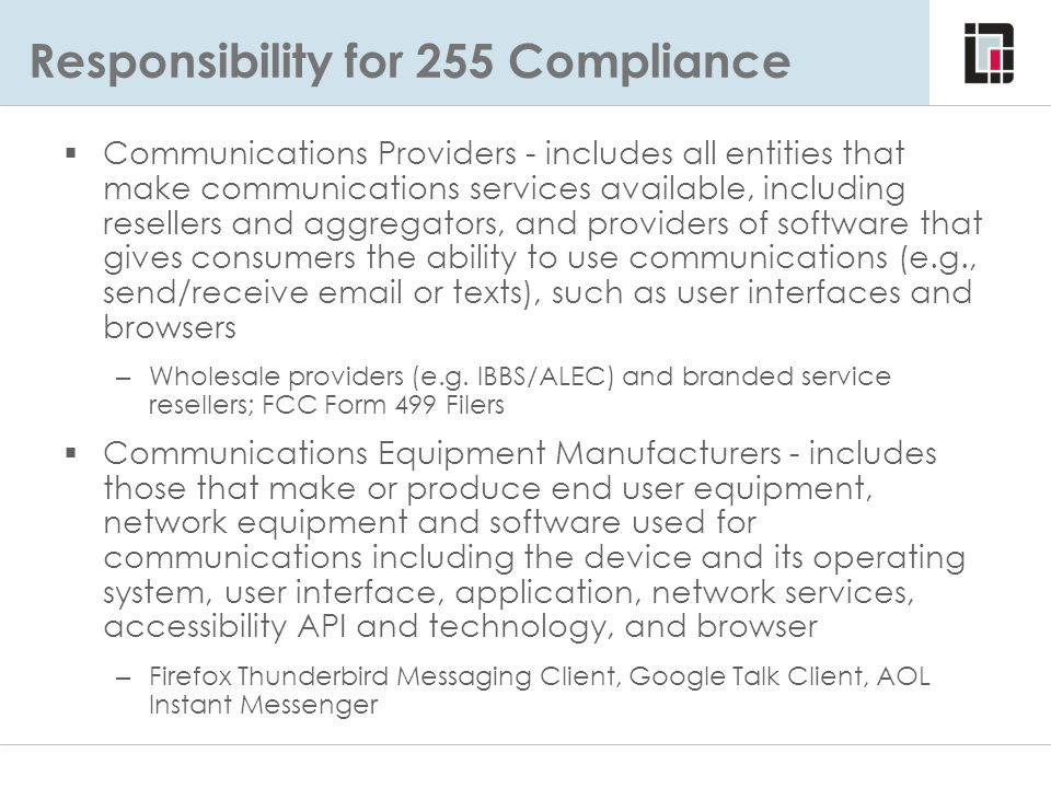 Responsibility for 255 Compliance