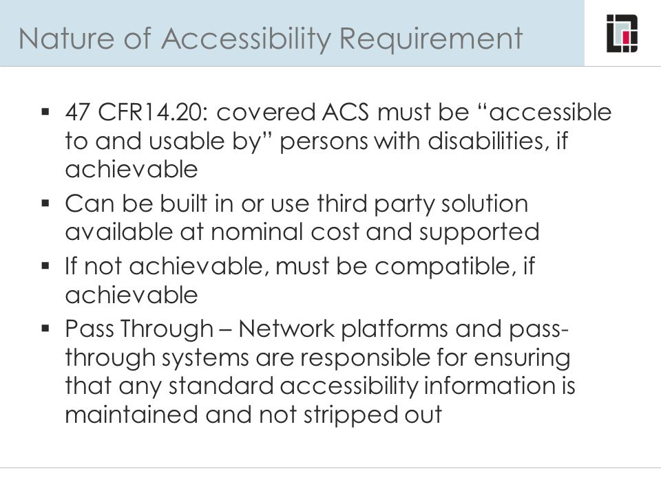 Nature of Accessibility Requirement