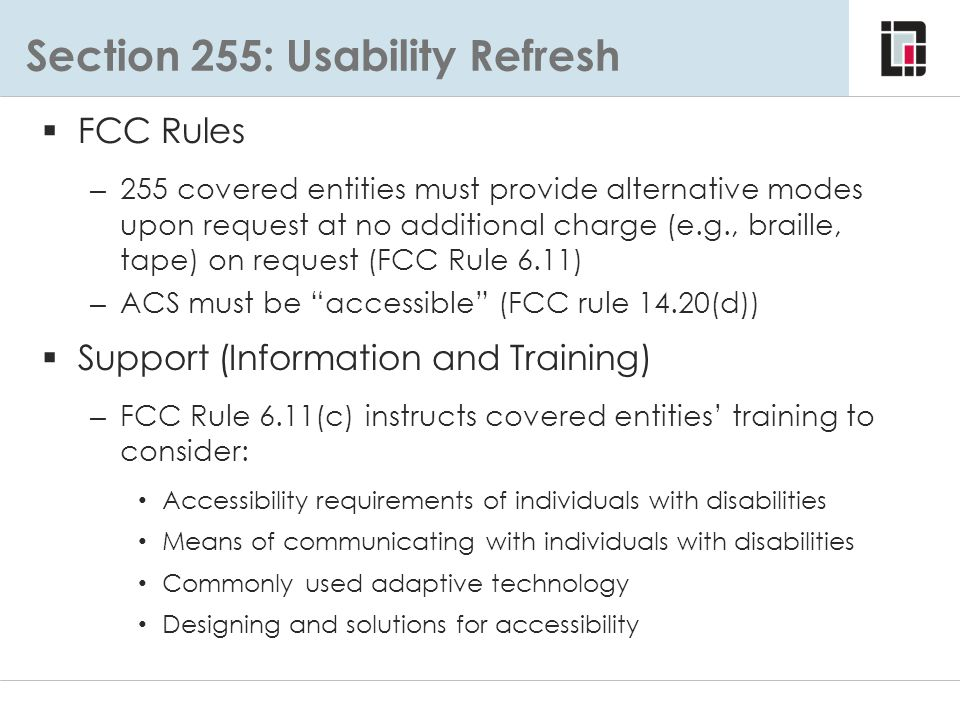 Section 255: Usability Refresh