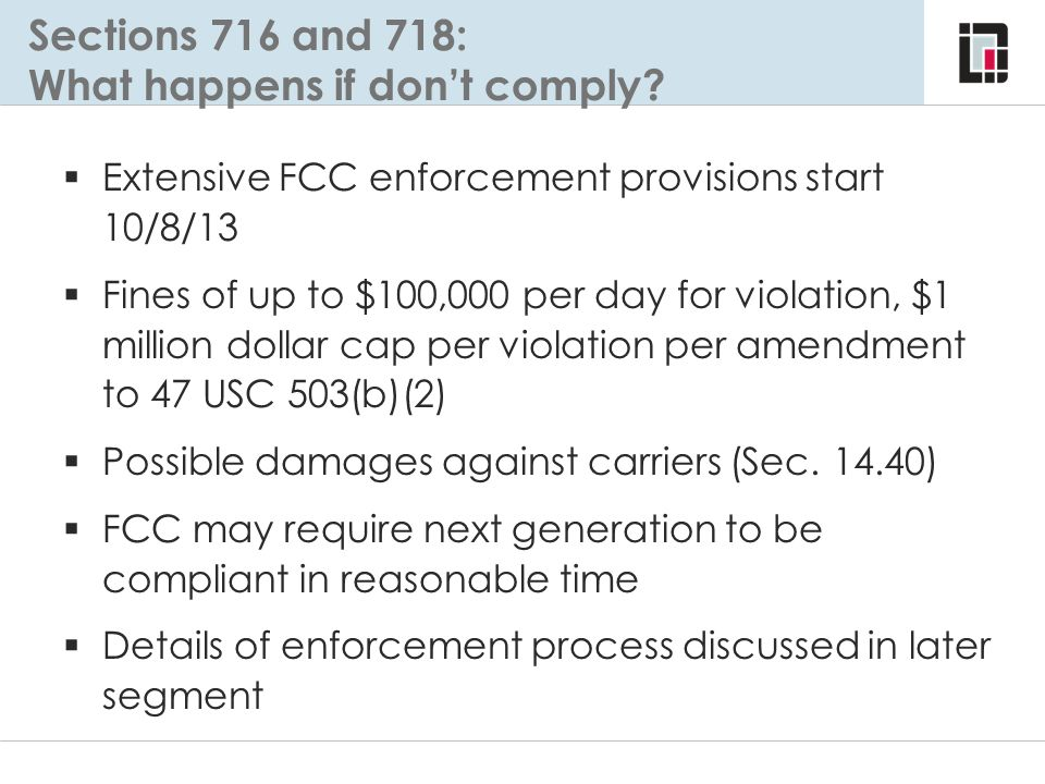 Sections 716 and 718: What happens if don't comply