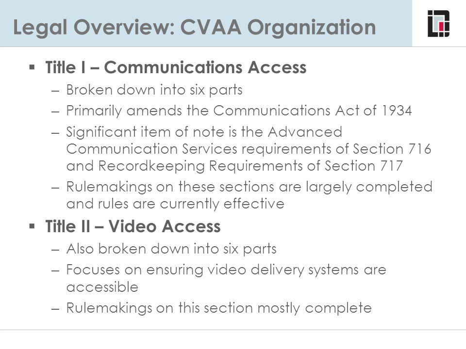 Legal Overview: CVAA Organization