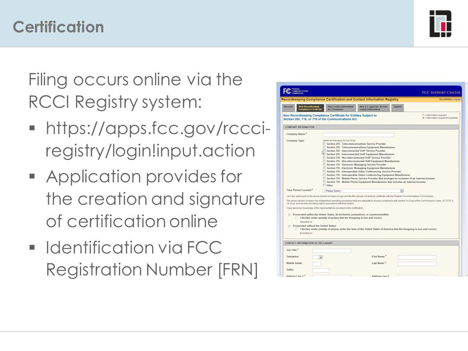 Filing occurs online via the RCCI Registry system: