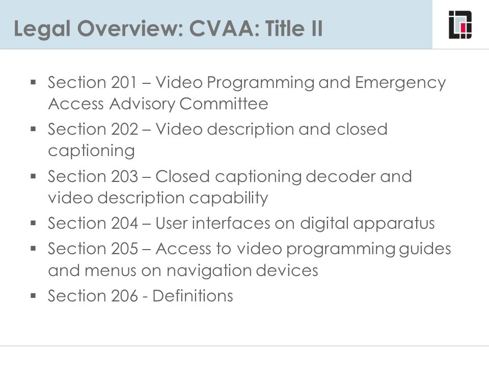 Legal Overview: CVAA: Title II