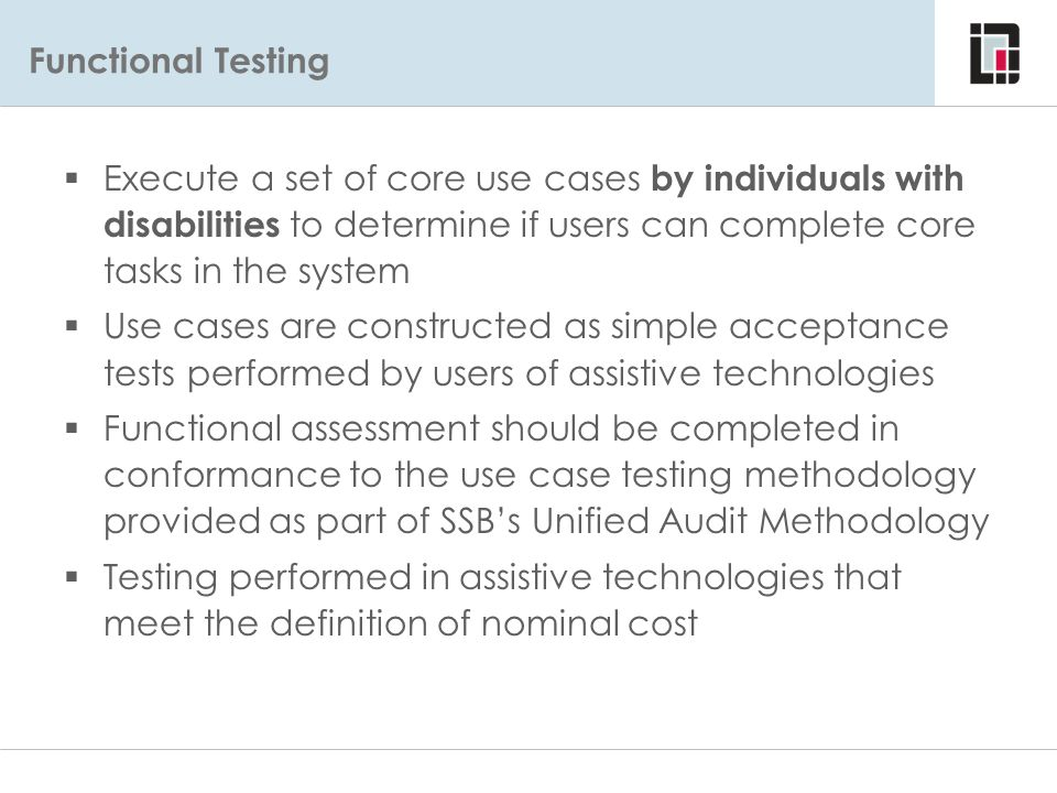 Functional Testing Functional Evaluations - Approach.