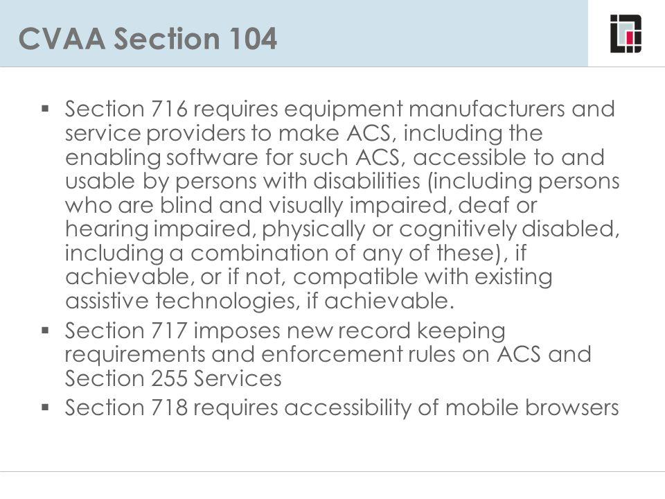 CVAA Section 104