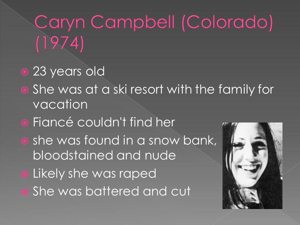 Caryn Campbell (Colorado) (1974)
