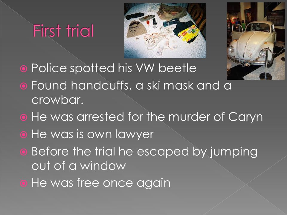 First trial Police spotted his VW beetle