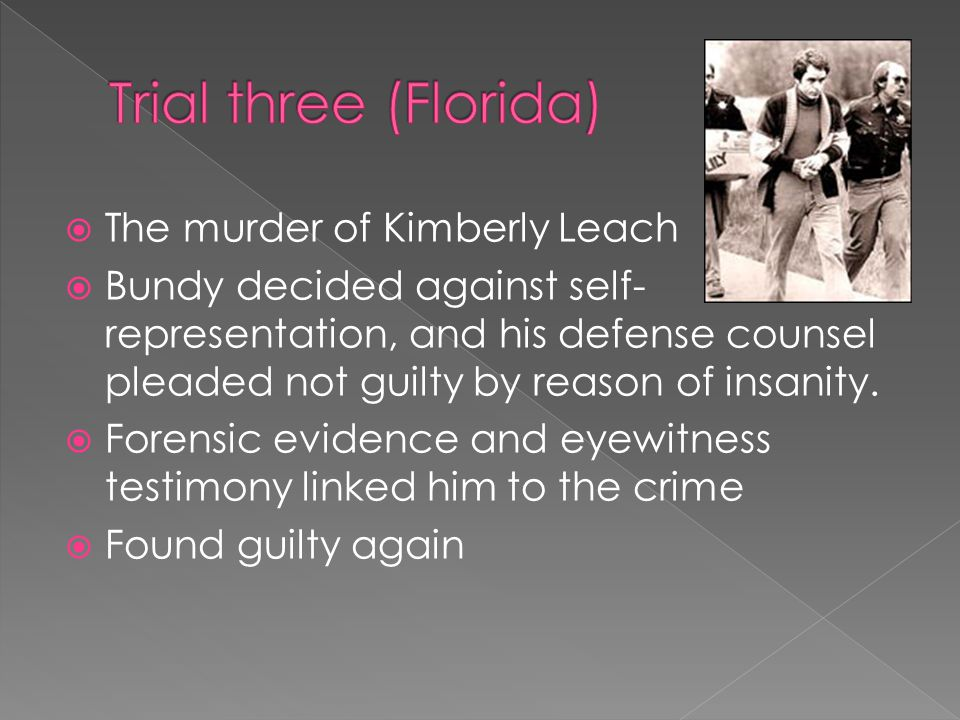 Trial three (Florida) The murder of Kimberly Leach